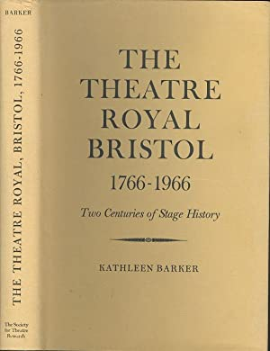 The Theatre Royal Bristol 1766 - 1966.