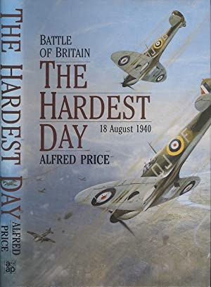 The Hardest Day: Battle of Britain - 18 August 1940
