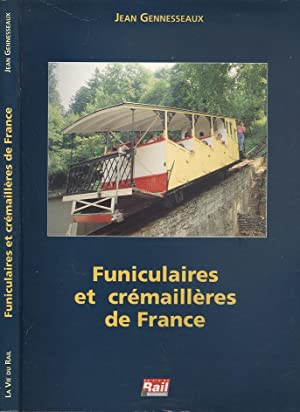 Funiculaires et crémaillères de France (Funiculars and racks of France)