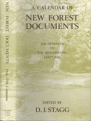Calendar of New Forest Documents: Fifteenth to the Seventeenth Centuries (Hampshire record Series...