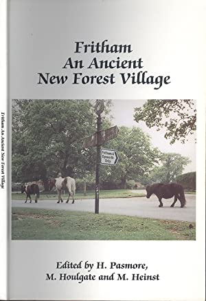 Fritham, An Ancient New Forest Village