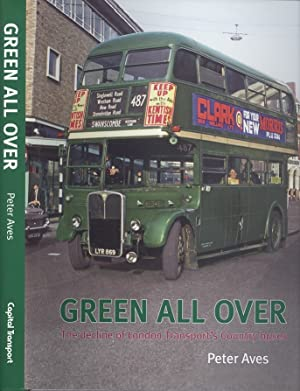Green All Over - The Delcine of London Transport Contry Buses.