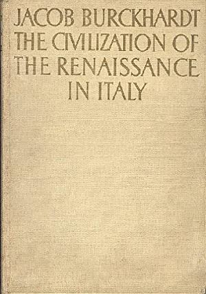 The Civilization of the Renaissance in Italy.