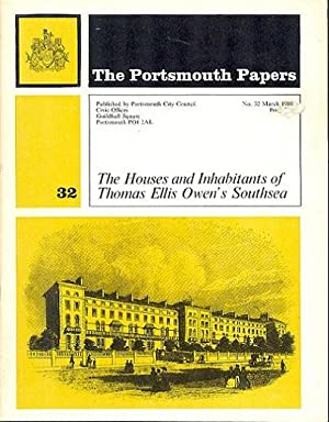The Portsmouth Papers No.32 - The Houses and Inhabitants of Thomas Ellis Owen's Southsea.