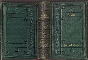 The Poetical Works of Sir Walter Scott with Life.