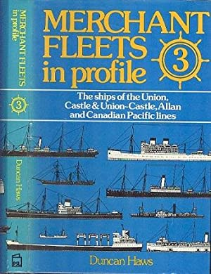 Merchant Fleets in Profile 3 - The: Haws, Duncan