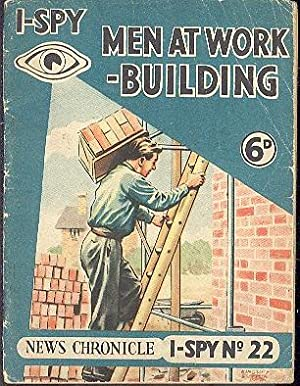 I-Spy Men at Work Building [ I-Spy No.22 ].