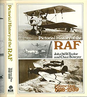 Pictorial History of the RAF [ Volume: Taylor, John W.