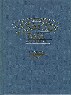 The International Ceramics Fair and Seminar - London 1995.