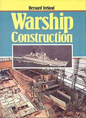 Warship Construction: Ireland, Bernard