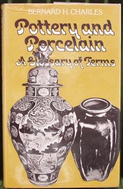 Pottery and Porcelain - Glossary Of Terms.