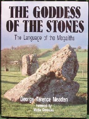 The Goddess Of The Stones - The Language Of The Megaliths.