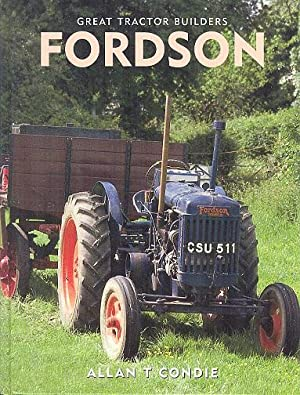 Great Tractor Builders - Fordson