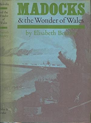 Madocks and the Wonder of Wales.