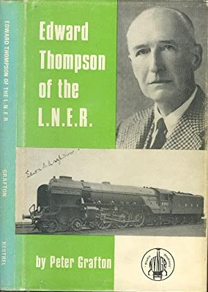 Edward Thompson of the L.N.E.R