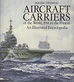 Aircraft Carriers of the World : 1914: Chesneau, Roger