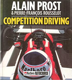 Competition Driving.: Prost. Alain &