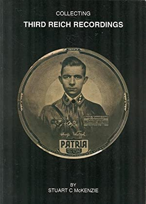 Collecting Third Reich Recordings