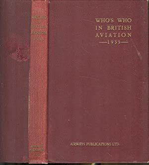 """Who's Who in British Aviation"" 1933 Edition"