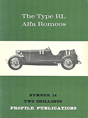 The Type RL Alfa Romeos (Profile Publications: Hull, Peter &