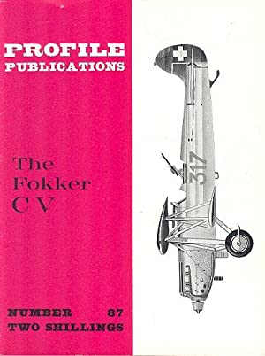 The Fokker CV. [ Profile Publications Number: Kamphuis. G.H.
