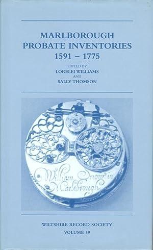 Marlborough Probate Inventories 1591 - 1775: Williams, Lorelei; Thomson, Sally (Editors)