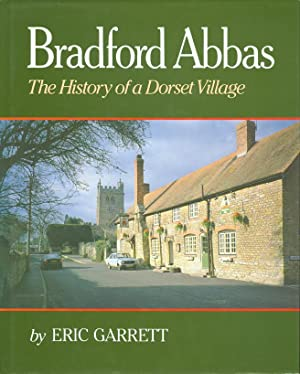 Bradford Abbas : The History of a Dorset Village