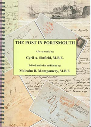 The Post in Portsmouth - An Examination of the History of the Post Office and the Postal Services...