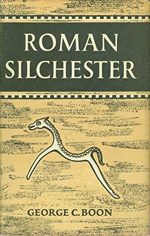 Roman Silchester - The Archaeology of a Romano-British Town