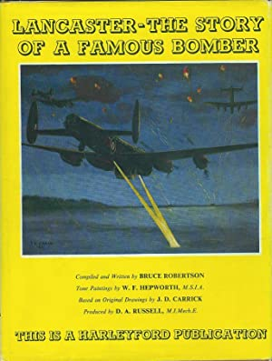 Lancaster - The Story of A Famous Bomber