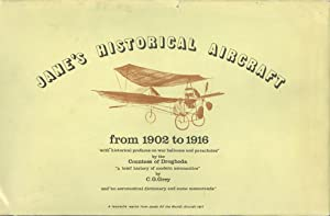 Jane's Historical Aircraft from 1902 to 1916: Grey, C. G.