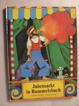 Jahrmarkt in Rummelsbach: Otfried Preußler/Herbert Lentz