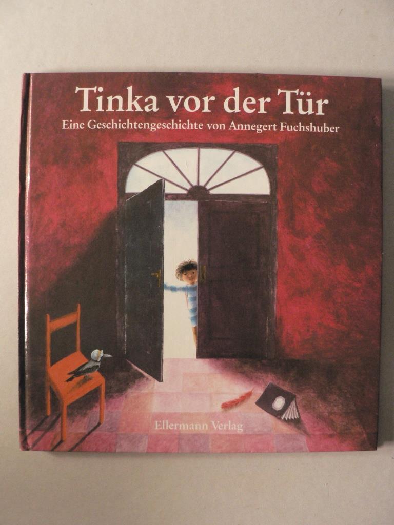 Vor der tür  3770762762 - Annegert Fuchshuber - Tinka vor der Tür. Bilderbuch