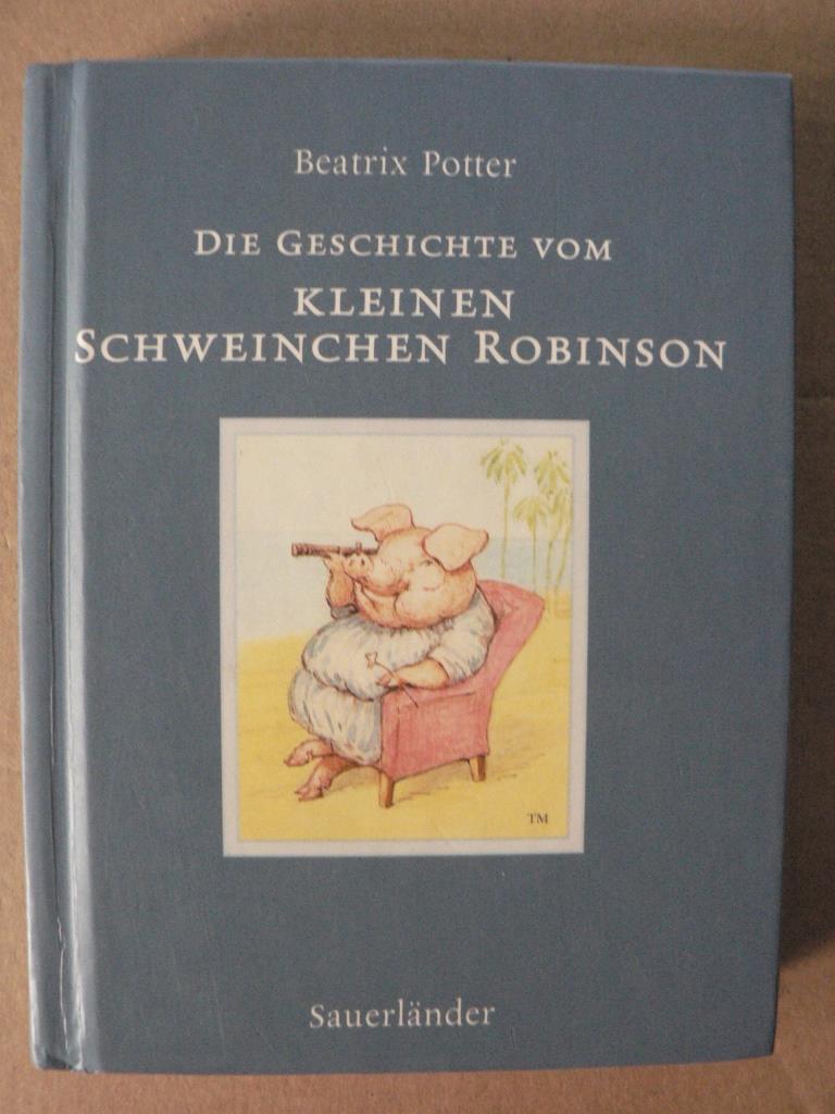 Die Geschichte von Schweinchen Robinson