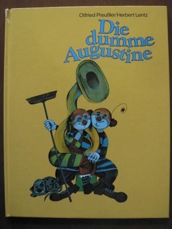 Die dumme Augustine: Ottfried Preußler/Herbert Lentz
