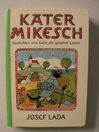 Kater Mikesch. Geschichten vom Kater, der sprechen: Josef Lada/Otfried Preußler