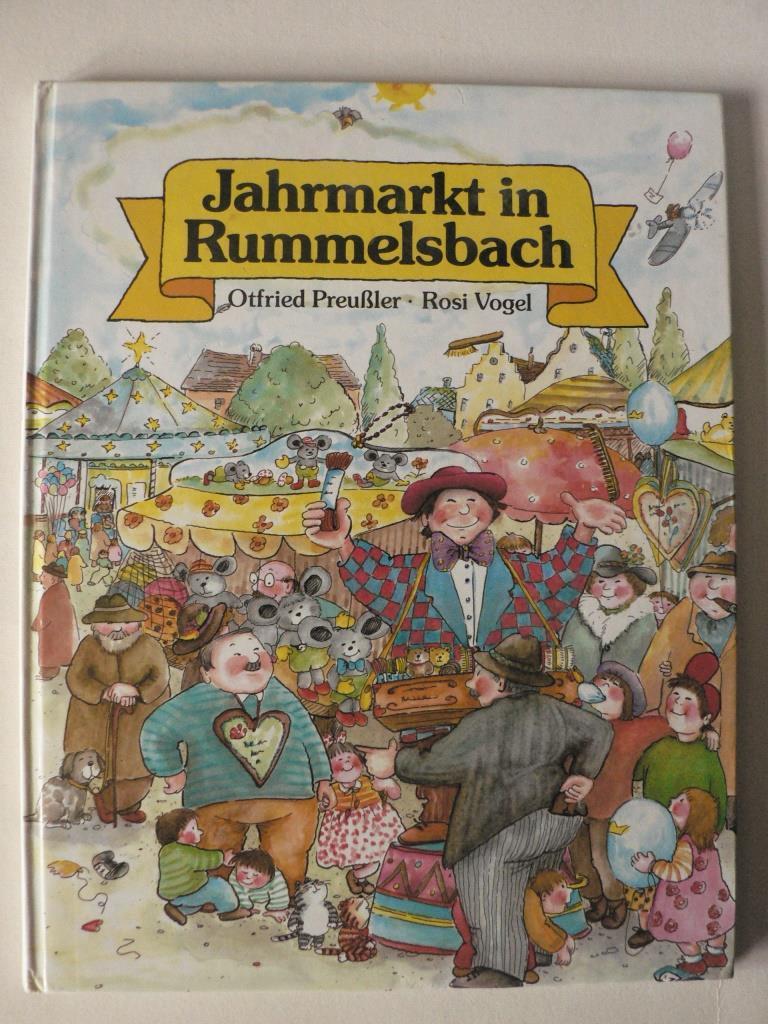 Jahrmarkt in Rummelsbach: Otfried Preußler/Rosi Vogel