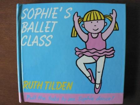 Sophie's Ballet Class - Tilden, Ruth