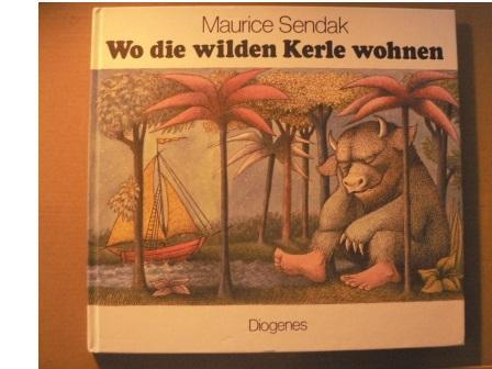 Wo die wilden Kerle wohnen: Sendak, Maurice/Schmölders, Claudia
