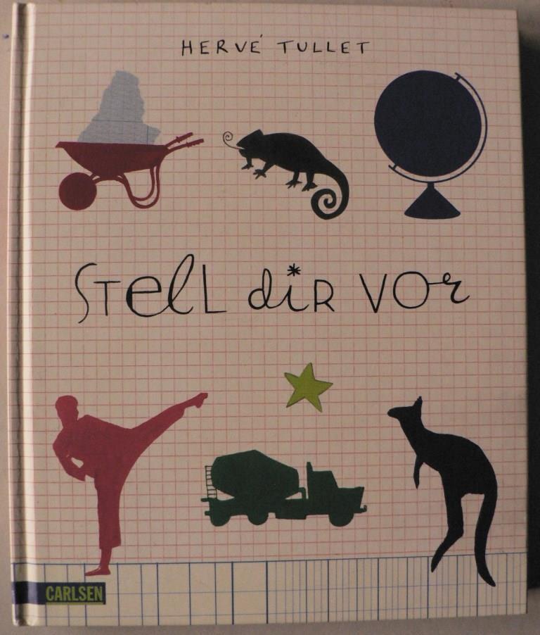 Stell dir vor - Hervé Tullet/Wimmer, Ingrun (Übersetz.)