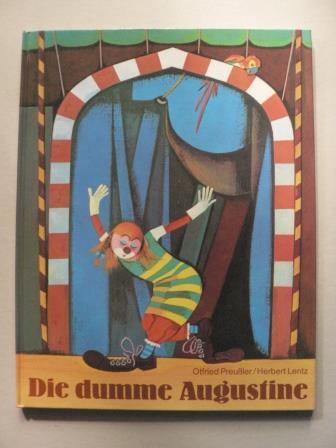 Die dumme Augustine: Preußler, Otfried/Lentz, Herbert