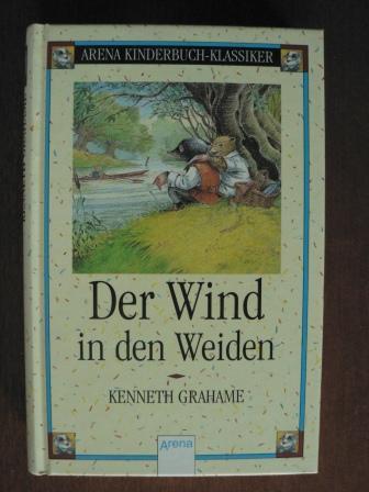 Der Wind in den Weiden.: Grahame, Kenneth