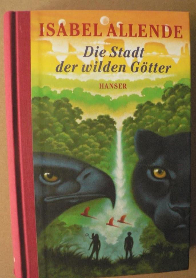 Die Stadt der wilden Götter - Allende, Isabel/Becker, Svenja (Übersetz.)