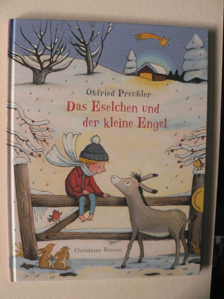Das Eselchen und der kleine Engel: Preußler, Otfried/Hansen, Christiane