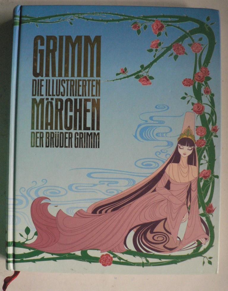 Grimm - Die illustrierten Märchen der Brüder: Grimm, Jacob/Grimm, Wilhelm/Zaug,