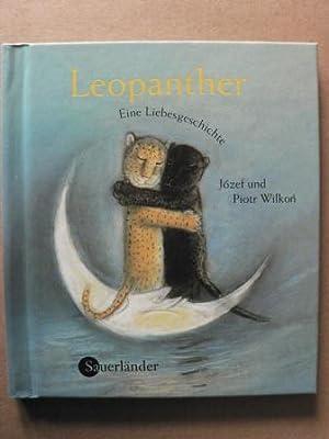Leopanther - Eine Liebesgeschichte.: Wilkon, Józef/Wilkon, Piotr/Herbst-Rosocha,