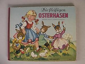Die fleißigen Osterhasen: Felicitas Kuhn-Klapschy