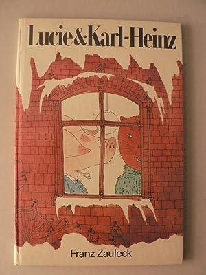 Lucie & Karl-Heinz: Franz Zauleck