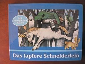 Das tapfere Schneiderlein. Mit beweglichen Bildern: Vojtech Kubasta (Illustr.)