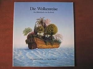 Die Wolkenreise. Ein Bilderbuch von Sis Koch: Heuck, Sigrid/Koch, Sis